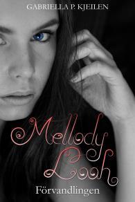 Omslagsbild för Mellody Looh - Förvandlingen