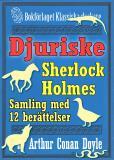 Omslagsbild för Sherlock Holmes-samling: 12 mest djuriska berättelserna