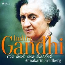 Omslagsbild för Indira Gandhi: en bok om kärlek