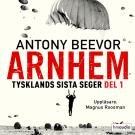 Cover for Arnhem. Tysklands sista seger. Del 1