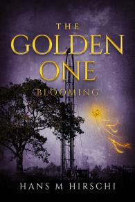 Cover for The Golden One–Blooming
