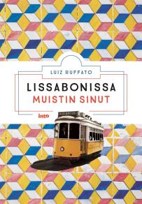 Cover for Lissabonissa muistin sinut