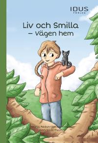 Cover for Liv och Smilla – Vägen hem