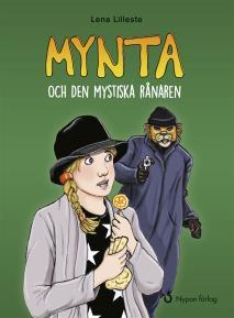 Omslagsbild för Mynta och den mystiska rånaren