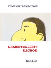 Omslagsbild för Charmtrollets dagbok: Dikter