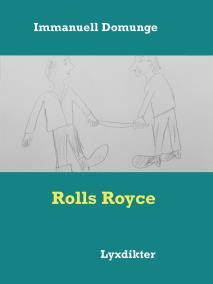 Omslagsbild för Rolls Royce: Lyxdikter