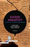 Omslagsbild för Kiveen hakattu? Pyhät tekstit ja perinteet muutoksessa