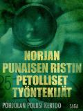 Omslagsbild för Norjan Punaisen Ristin petolliset työntekijät