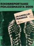 Omslagsbild för Jalkapallotragedia