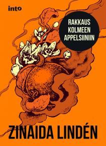 Cover for Rakkaus kolmeen appelsiiniin