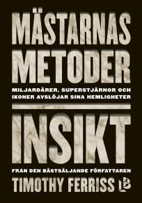 Cover for Mästarnas metoder: Insikt