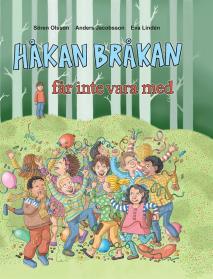 Omslagsbild för Håkan Bråkan får inte vara med