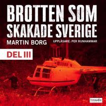 Omslagsbild för Brotten som skakade Sverige, del 3