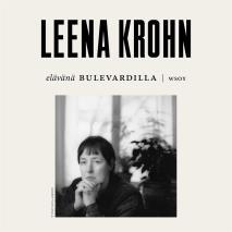 Cover for Elävänä Bulevardilla - Leena Krohn