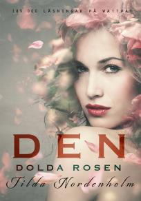 Cover for Den dolda rosen, första delen
