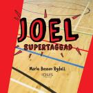 Omslagsbild för Joel – supertaggad