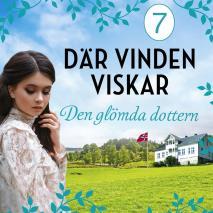 Cover for Den glömda dottern: En släkthistoria