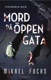 Cover for Mord på öppen gata