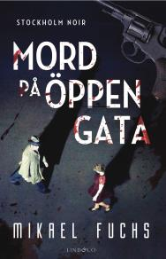 Cover for Mord på öppen gata