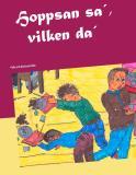 Omslagsbild för Hoppsan sa´, vilken da´: Pelle och bästisen Kalle