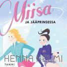 Cover for Miisa ja jääprinsessa
