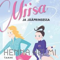 Cover for Miisa ja jääprinsessa