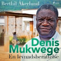 Omslagsbild för Denis Mukwege: En levnadsberättelse