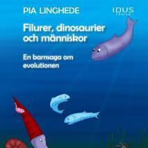 Omslagsbild för Filurer, dinosaurier och människor – En barnsaga om evolutionen