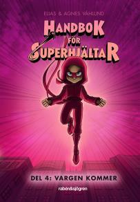 Cover for Handbok för superhjältar. Vargen kommer