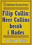 Omslagsbild för Filip Collin: Herr Collins besök i Hades. Återutgivning av text från 1949