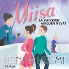 Cover for Miisa ja kaikkien aikojen kevät
