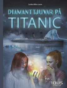 Cover for Diamanttjuvar på Titanic
