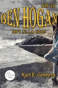Cover for Ben Hogan – Nr 35 -  Mot alla odds