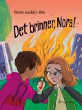 Cover for Det brinner, Nora!