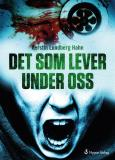 Cover for Det som lever under oss