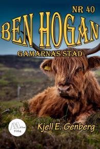 Cover for Ben Hogan - Nr 40 - Gamarnas stad