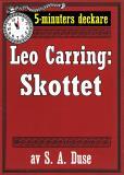 Omslagsbild för 5-minuters deckare. Leo Carring: Skottet. Detektivberättelse. Återutgivning av text från 1926