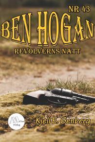 Cover for Ben Hogan - Nr 43 - Revolverns natt