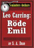 Omslagsbild för 5-minuters deckare. Leo Carring: Röde Emil. Detektivhistoria. Återutgivning av text från 1916