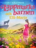 Omslagsbild för Lappmarksbarnen och Elli-Marja