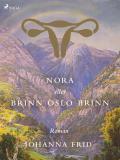 Bokomslag för Nora eller Brinn Oslo brinn
