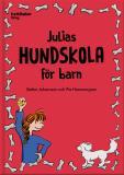 Bokomslag för Julias hundskola för barn