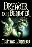 Cover for Dryader och Demoner