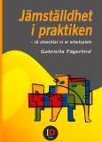 Cover for Jämställdhet i praktiken - så utvecklar ni er arbetsplats