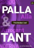 Cover for Arrogant tant/Palla alla :högmod