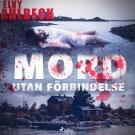 Bokomslag för Mord utan förbindelse