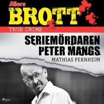 Omslagsbild för Seriemördaren Peter Mangs