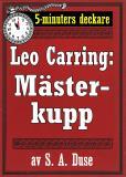 Omslagsbild för 5-minuters deckare. Leo Carring: En mästerkupp. Detektivhistoria. Återutgivning av text från 1916