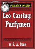 Omslagsbild för 5-minuters deckare. Leo Carring: Parfymen. Berättelse. Återutgivning av text från 1926