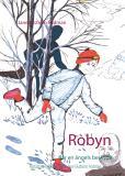 Omslagsbild för Robyn: Bär en ängels beskydd